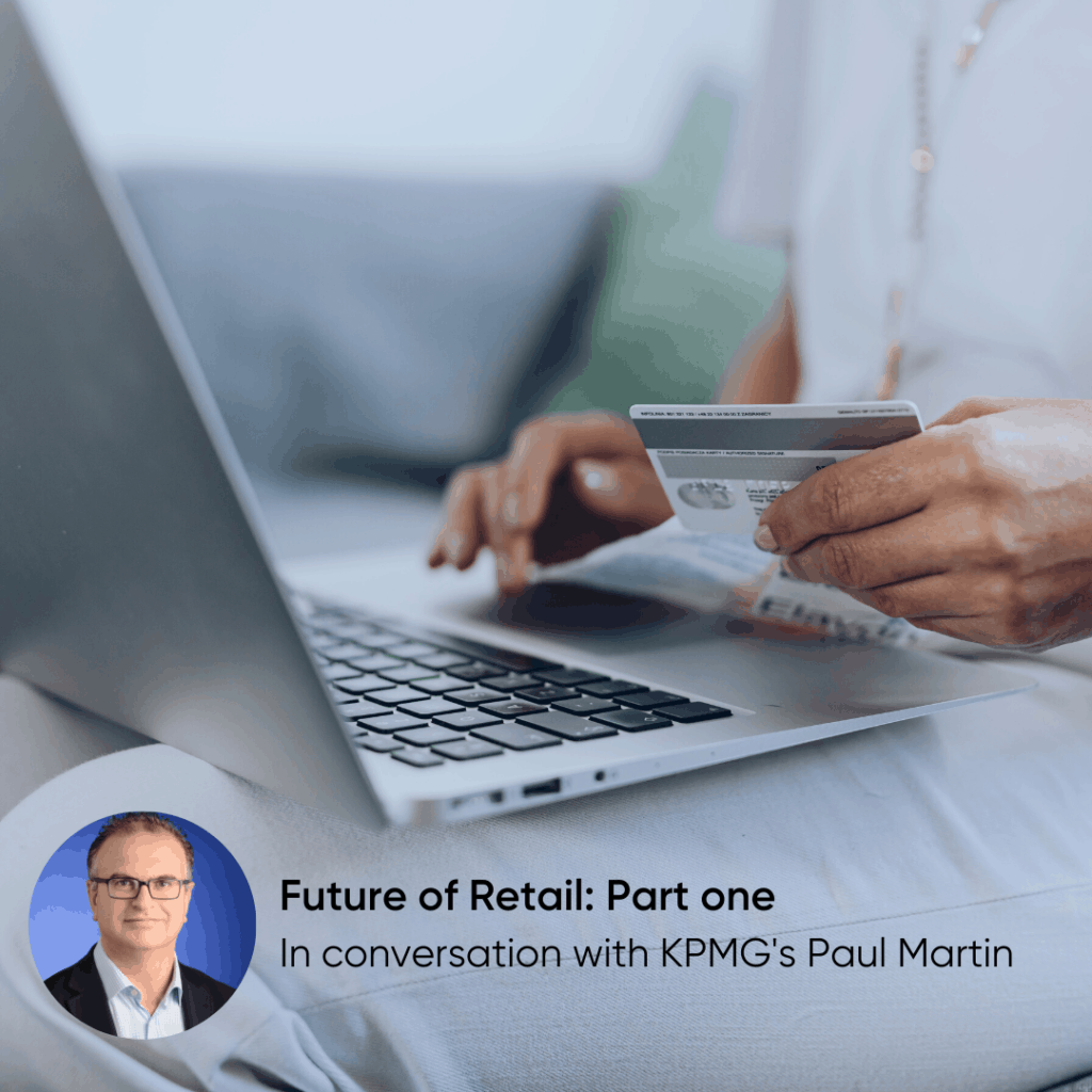 Future of UK retail with KPMG - Part one: Evolving business models