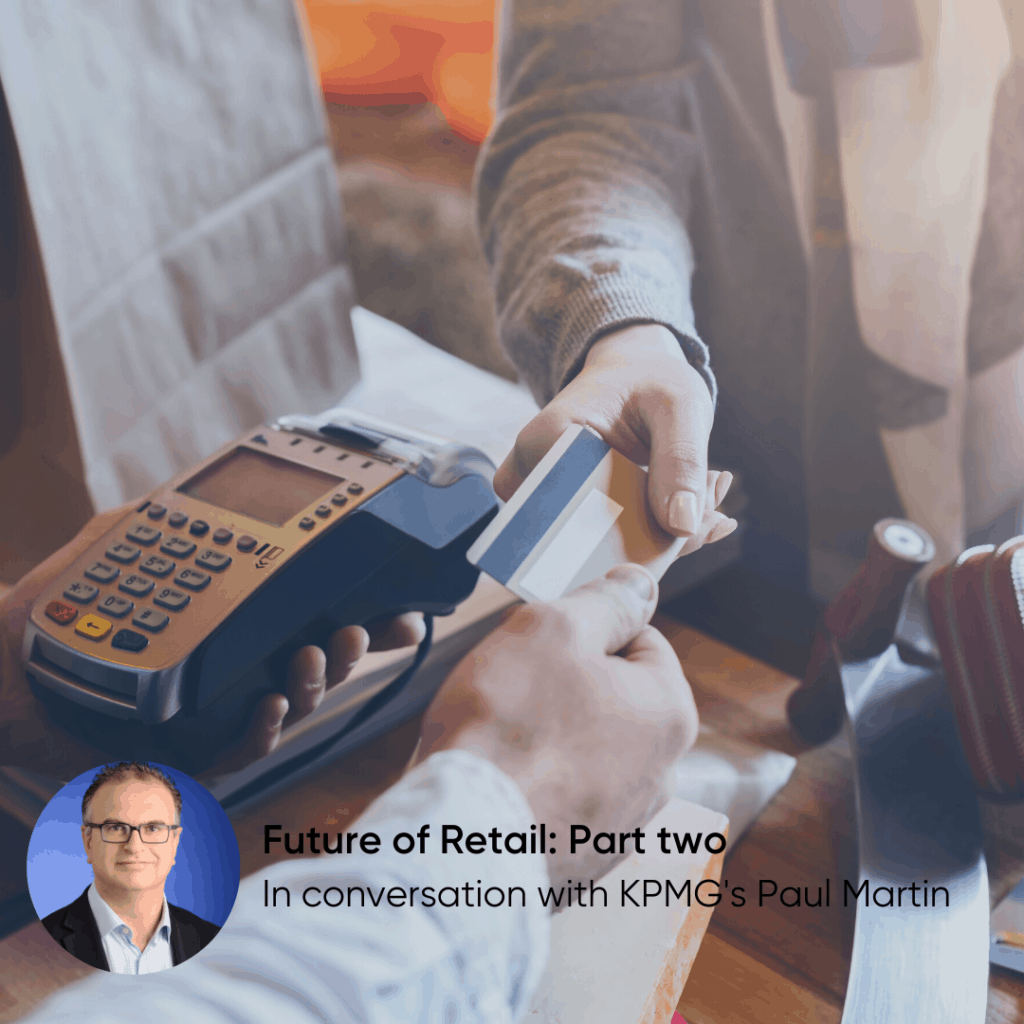The future of UK retail with KPMG - Part two: Consumers' new demands